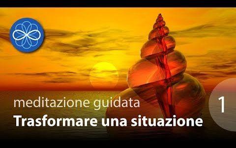 """Trasformare una situazione 1: """"Accettazione"""" - meditazione guidata in italiano"""