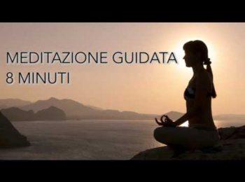 Meditazione guidata quotidiana - 8 minuti al giorno